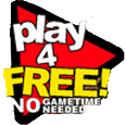 [image:Play 4 Free No Game Time Needed]